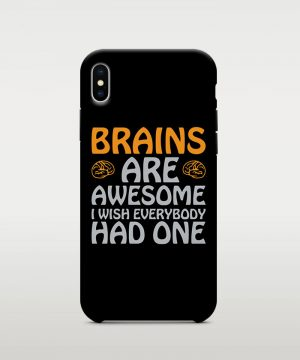 Brains Are Awesome Mobile Case