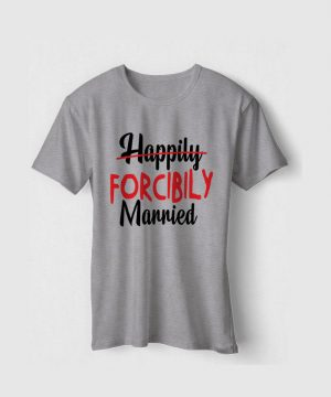 Happily Forcibily Tee