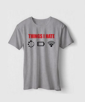 Things I Hate Tee
